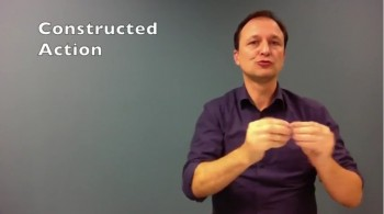 Constructed Action and Constructed Dialogue (Int. Sign)