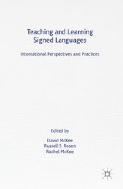 Teaching and Learning Signed Languages: International Perspectives and Practices