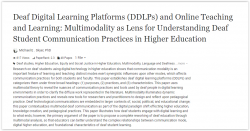 Article: Deaf digital learning platforms (DDLPs) and online teaching and learning: Multimodality as lens for understanding deaf student communication practices in higher education